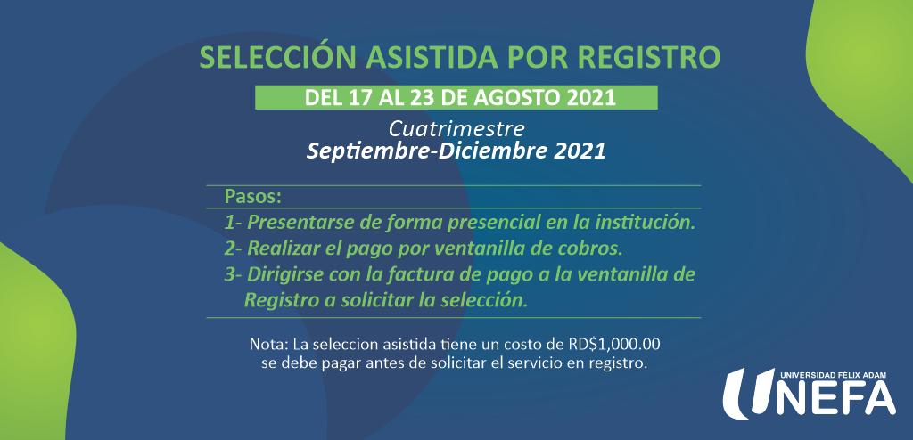 Selección Asistida Por Registro Del 17 al 23 de Agosto 2021